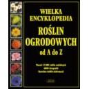 Wielka Encyklopedia Roślin Ogrodowych